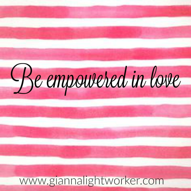 be empowered in love